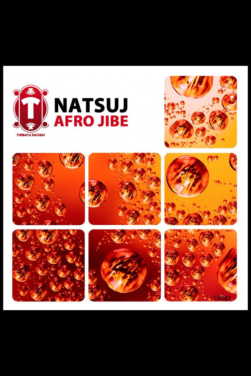 "NATSUJ – Afro Jibe [OUT NOW] ""5 November 2015"""